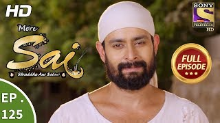 Mere Sai - Ep 125 - Full Episode - 20th  March, 2018