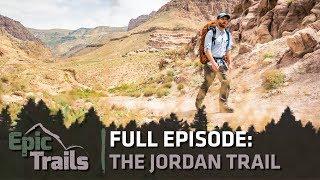 Epic Trails: Hiking the Jordan Trail | FULL EPISODE