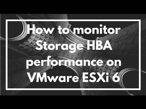 How to monitor / identify Storage HBA performance on VMware ESXi 6 | esxtop  | VIDEO TUTORIAL