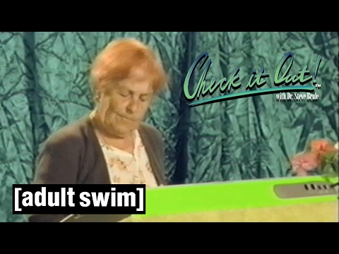 Steve's Mom   Check it Out! with Dr Steve Brule   Adult Swim