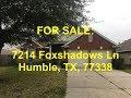 Humble HUD Homes -- HUD King tours 7214 Foxshadows Ln