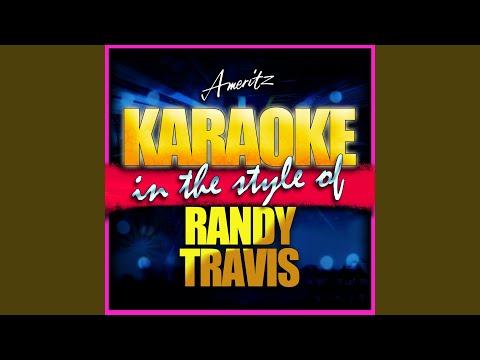 Is It Still Over In the Style of Randy Travis Karaoke Version