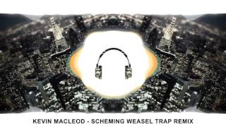 Download Mp3 Kevin Macleod - Scheming Weasel Trap Remix!!