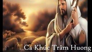 Ca Khúc Trầm Hương ( Thánh Ca ) - Thắm sáo