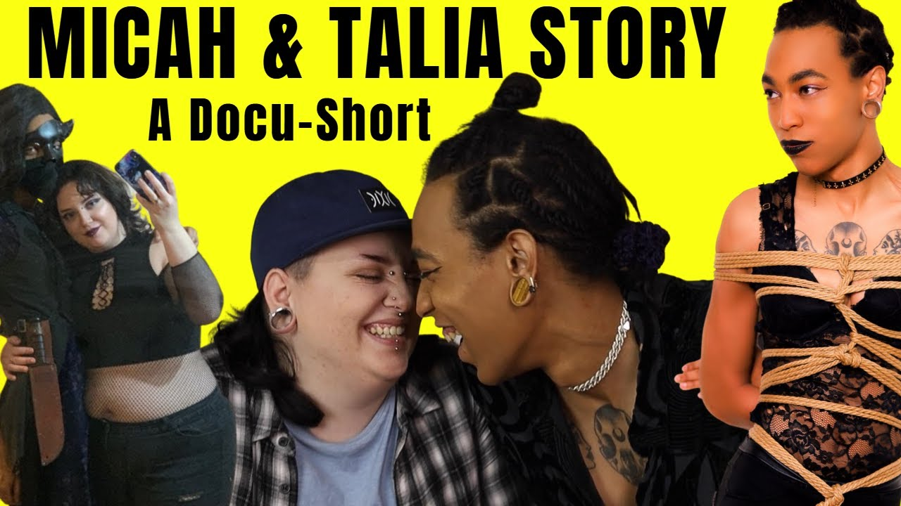 The Micah & Talia Story | A Docu-Short by Darque Art Productions