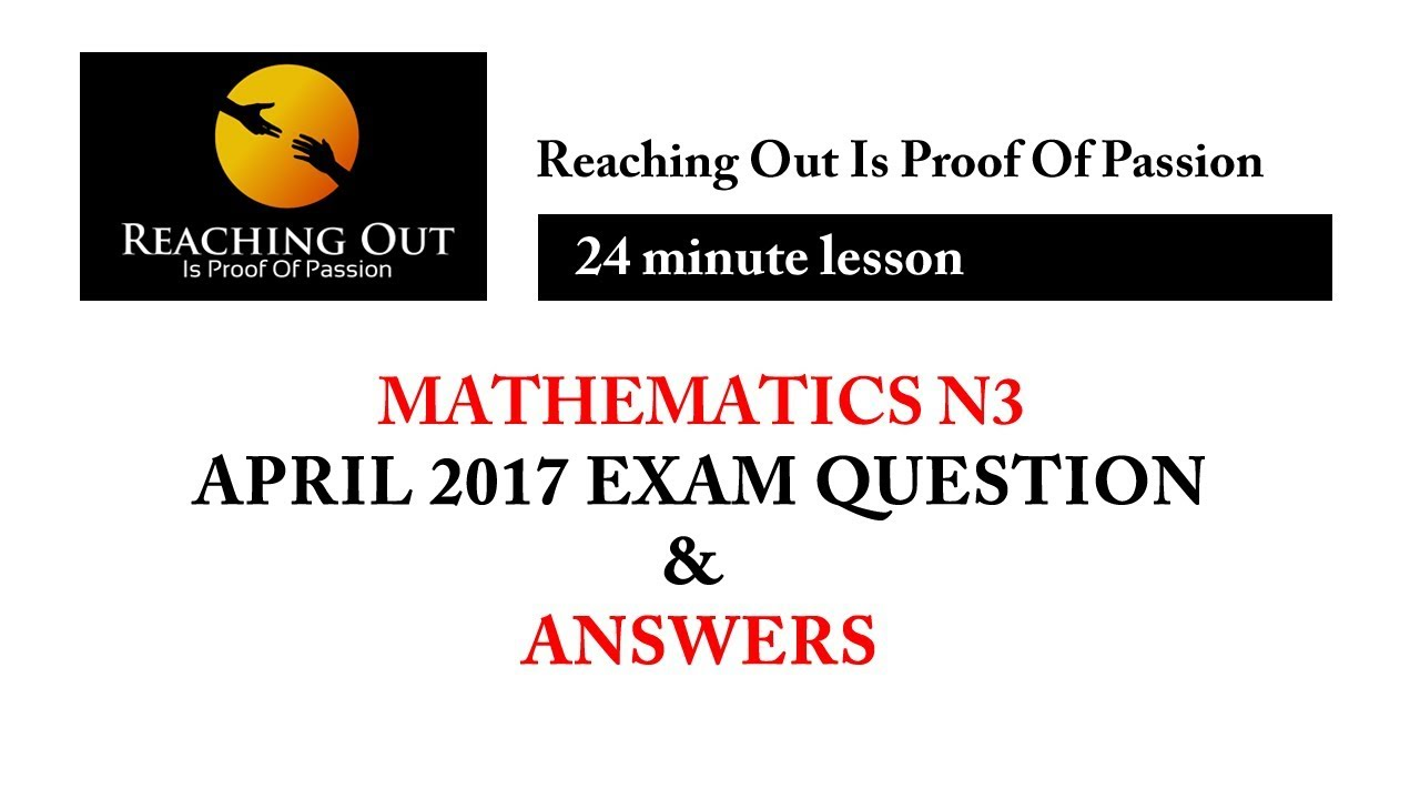 mathematics n3 april 2017 question paper answers lesson excerpt rh youtube com mathematics n3 study guide pdf Study Guide Math Problems