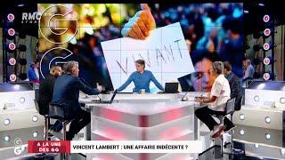 Vincent Lambert : une affaire indécente ? - Les Grandes Gueules de RMC