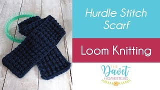 Hurdle Stitch Scarf on Round or Straight Loom - Loom Knitted
