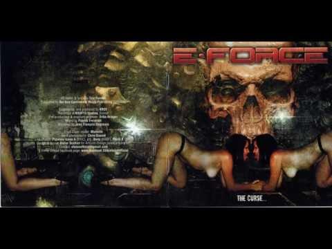 E-Force - The Curse... [Full Album]