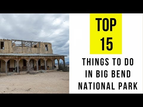 TOP 15. Things to Do in Big Bend National Park, Texas