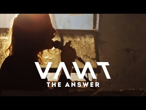 VANT - THE ANSWER (Official Video)