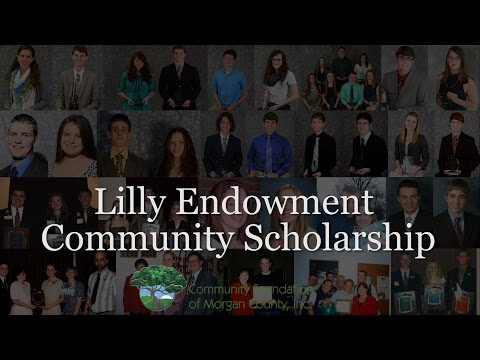 Lilly Endowment Community Scholarship Advice 2017