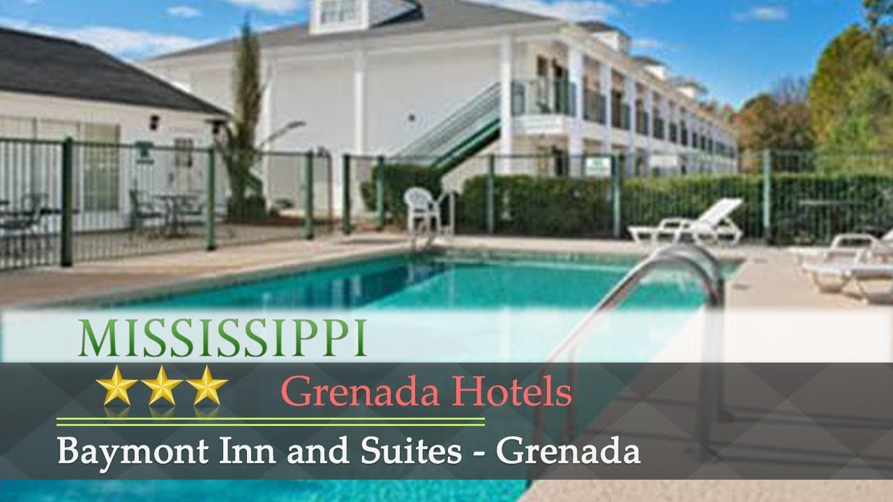 Baymont Inn And Suites Grenada Hotels Mississippi