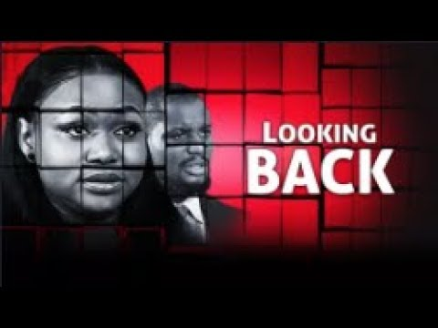 Image result for looking back nollywood movie