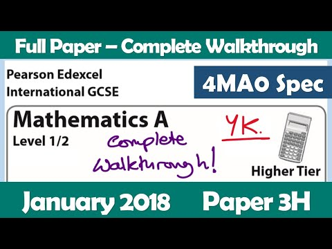 Edexcel IGCSE Maths A | January 2018 Paper 3H | Complete Walkthrough (4MA0)
