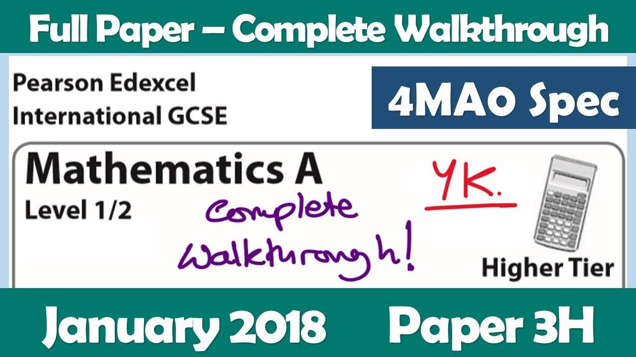 Edexcel IGCSE Maths A | January 2018 Paper 3H | Complete Walkthrough (4MA0)