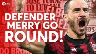 DEFENDER MERRY GO ROUND!  Tomorrow's Manchester United Transfer News Today! #42