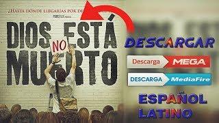 Dios no esta muerto pelicula completa en español latino mega