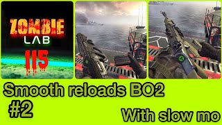 Smooth reloads| Call of Duty Black Op2 #2