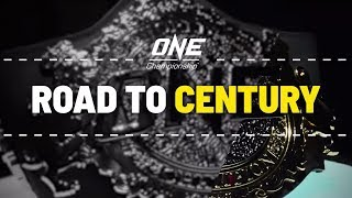 Road To ONE: CENTURY | Countdown To Four World Title Bouts