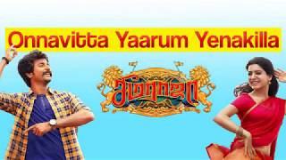 Seema Raja (2018) Onnavitta Yaarum Yenakilla mp3 320Kbps  song download