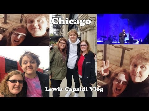 I MET LEWIS CAPALDI AND HE NOTICED MY FAN PROJECT || CHICAGO VLOG