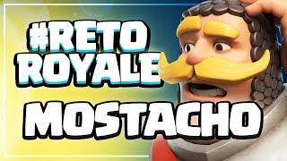 SOLO TROPAS CON MOSTACHO | #RetoRoyale | Clash Royale
