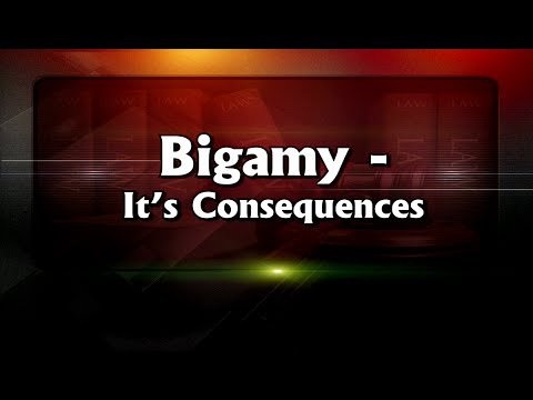 Bigamy – Its Consequences | English | Indian Laws #0041