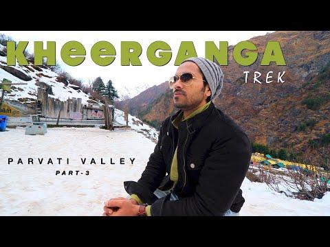 Kheerganga Trek 2019 || AN ADVENTURE STORY // From Kalga Village // Parvati Valley Part- 3 /