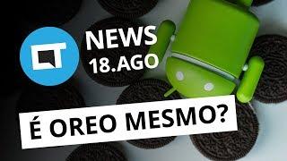 Android O será Oreo mesmo?; Nova função no Waze e + [CT News]