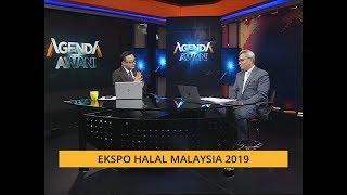 Agenda AWANI: Ekspo Halal Malaysia 2019