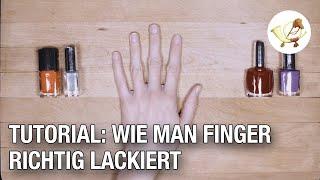 Tutorial: Wie man sich die Finger richtig lackiert