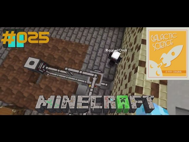 Let's Play Minecraft Galactic Science | Diebe in der Base | Folge #025
