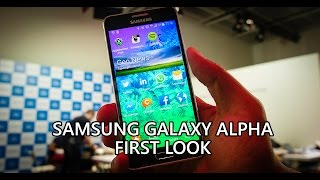 Samsung Galaxy Alpha First Look