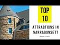 Top 10. Best Tourist Attractions in Narragansett Rhode Island