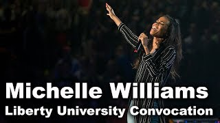 Michelle Williams - Liberty University Convocation