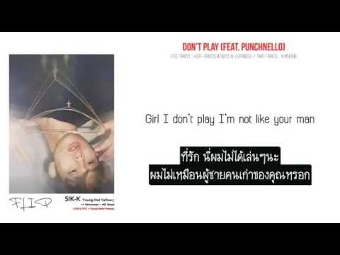 [THAISUB] Sik-K - Don't Play (Feat. Punchnello)
