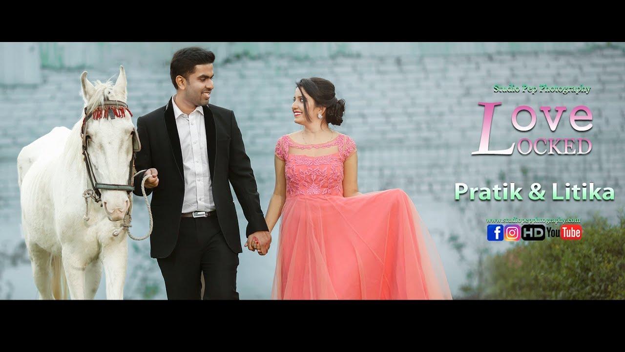 Pratik & Litika | Love Locked | Best Indian Pre Wedding - YouTube