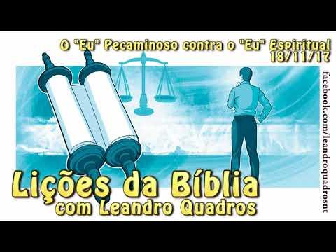"""Lições da Bíblia - Romanos - O """"Eu"""" Pecaminoso contra o """"Eu"""" Espiritual - 18/11/17"""