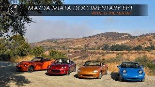 Mazda Miata Documentary   EP1 Why The Miata Exists