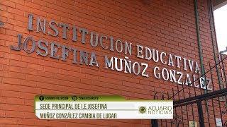 Sede principal de I.E Josefina Muñoz González cambia de lugar