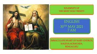 SUNDAY LIVE MASS (30 MAY 2021) - ENGLISH - 7:00 AM