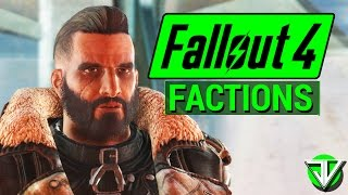 FALLOUT 4 The ULTIMATE Factions Guide Everything You Need to Choose a Faction in Fallout 4
