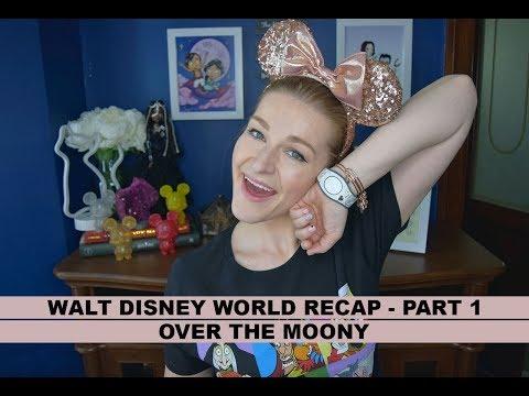 Walt Disney World Trip Report - Part 1 | Over The Moony