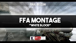 Black Ops 2 FFA Montage