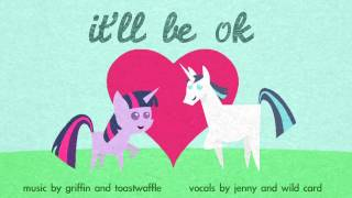 Repeat youtube video It'll Be OK (FiW original song)