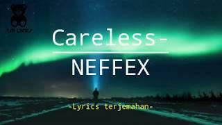 Download Lagu NEFFEX - Careless (copyright free/lyrics terjemahan Indonesia) mp3
