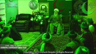 Osmanli Naksibendi Zikr May 10, 2012 - Osmanli Dergahi