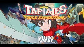 Tap Tales : Idle Expedition Gameplay | Android 1080 HD