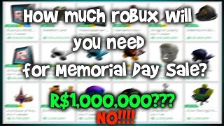 How much ROBUX do you need for Memorial Day Sale?